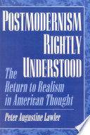 Postmodernism Rightly Understood