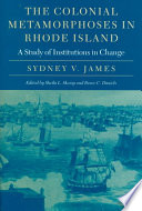 The Colonial Metamorphoses in Rhode Island