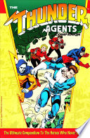 The Thunder Agents Companion On The History Of Such Memorable Characters As