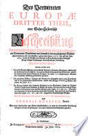 Das verwirrte Europa oder Politische und Historische Beschreibung der in Europa, fürnehmlich in dem vereinigten Niederlande seit den Jahren 1664-1682 entstandenen und durch die gesuchte allgemeine Monarchie der Frantzosen verursachten blutigen Kriege (etc.)