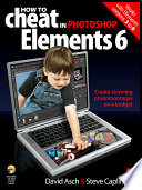 How to Cheat in Adobe Photoshop Elements 6