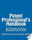 Patent Professional s Handbook