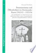 Protestantismus und Öffentlichkeit im Dortmunder Raum 1942/43 - 1955/56