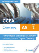 CCEA Chemistry AS Student Unit Guide  Unit 2 Further Physical and Inorganic Chemistry and Introduction to Organic Chemistry ePub