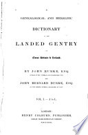 Burke s Genealogical and Heraldic History of the Landed Gentry