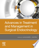 Advances In Treatment And Management In Surgical Endocrinology E Book