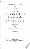 Untersuchungen   ber einzelne Gegenst  nde der alten Geschichte  Geographie und Chronologie