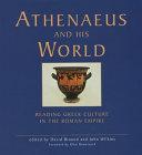 Athenaeus and His World