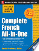 Practice Makes Perfect  Complete French All in One