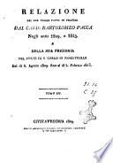 Relazione dei due viaggi fatti in Francia dal card  Bartolomeo Pacca negli anni 1809  e 1813  e della sua prigionia nel forte di S  Carlo in Fenestrelle dal d   6  agosto 1809  fino al d   5  febbrajo 1813  Tomo 1    3