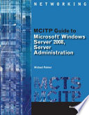 MCITP Guide to Microsoft Windows Server 2008  Server Administration  Exam  70 646