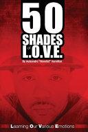 50 Shades of L  O  V  E