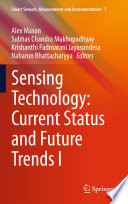 Sensing Technology Current Status And Future Trends I