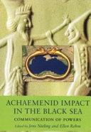 Achaemenid Impact in the Black Sea