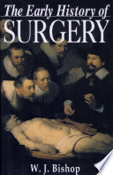 The Early History of Surgery