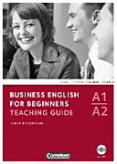 Business English for Beginners A1 A2  Teaching Guide Mit CD ROM