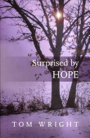 Surprised By Hope : both church and world. wright...