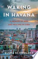 Waking in Havana Book PDF