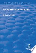 Family Mediation in Ireland