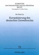 Europäisierung des deutschen Umweltrechts