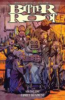 Bitter Root Volume 1: Family Business