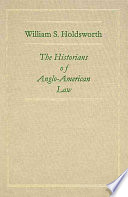 The Historians of Anglo American Law