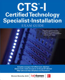 CTS I Certified Technology Specialist Installation Exam Guide