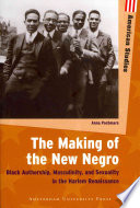 The Making of the New Negro In The Period Of The New Negro Harlem