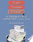 A Trouble Free Computer In 5 Easy Steps