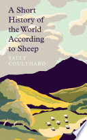 A Short History of the World According to Sheep Book PDF