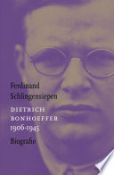 Dietrich Bonhoeffer 1906 1945