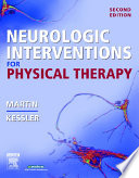 Neurologic Interventions For Physical Therapy E Book