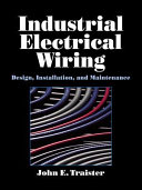 Industrial Electrical Wiring : in electrical construction projects. industrial...