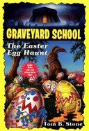 The Easter Egg Haunt