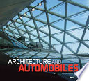 Architecture and Automobiles: