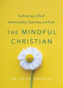 The Mindful Christian