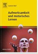 Aufmerksamkeit und motorisches Lernen