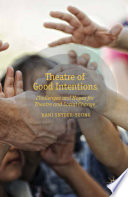 Theatre Of Good Intentions : creation of social and political change....