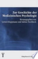 Zur Geschichte der medizinischen Psychologie
