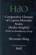 A Glossary of Cypriot Maronite Arabic  Arabic English