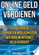 Online Geld Verdienen Die 30 Besten Wege Im Internet Zu Verdienen Bonus