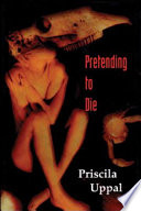 Pretending to Die Book PDF
