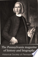 The Pennsylvania Magazine of History and Biography