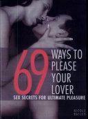 69 Ways to Please Your Lover