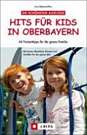 Hits für Kids in Oberbayern