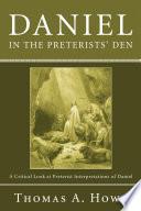 Daniel In The Preterists Den