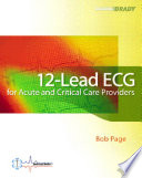 12 Lead ECG for Acute and Critical Care Providers