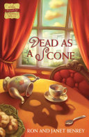 Dead As A Scone : surprised: intrigue of murder, mystery...
