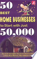 50 Best Home Businesses To Start With Just 50 000
