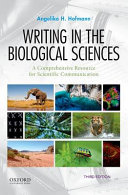 Writing in the Biological Sciences Sciences A Comprehensive Resource For Scientific Communication Third